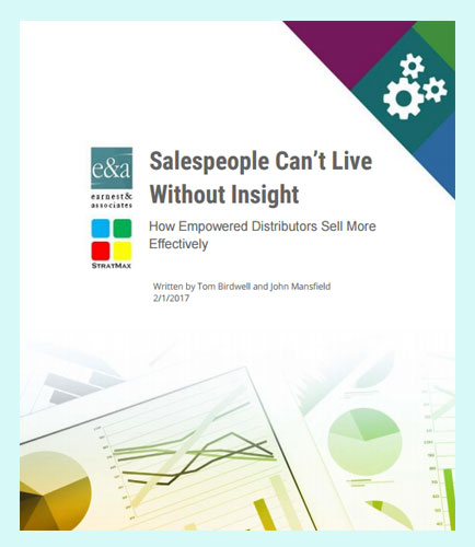 Salespeople Can't Live Without Insight: How Empowered Distributors Sell More Effectively