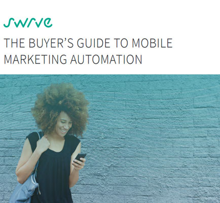 The Buyer's Guide to Mobile Marketing Automation