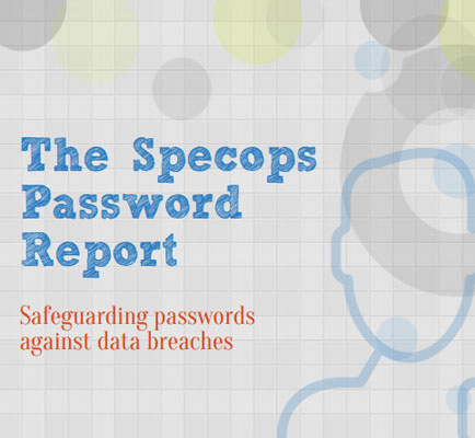 The Specops Password Report: Safeguarding Passwords Against Data Breaches