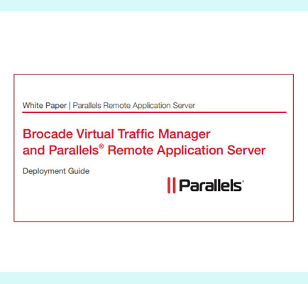 Brocade Virtual Traffic Manager and Parallels  Remote Application Server