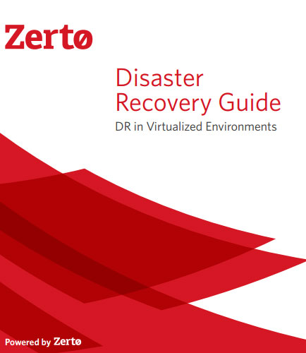 Disaster Recovery Guide: DR in Virtualized Environments