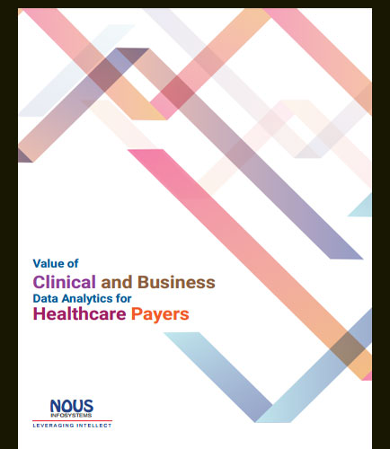 Value of Clinical and Business Data Analytics for Healthcare Payers