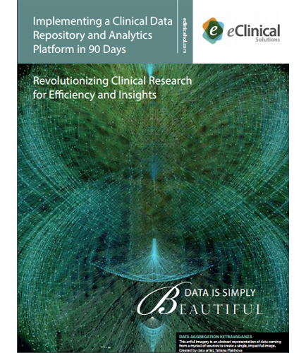 Implementing a Clinical Data Repository and Analytics Platform in 90 Days