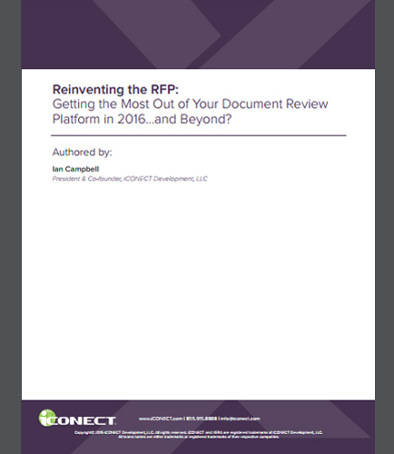 Reinventing the RFP: Getting the Most Out of Your Document Review Platform in 2016…and Beyond?