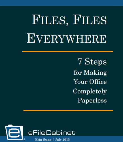 Files, Files everywhere: 7 Steps for Making Your Office Completely Paperless