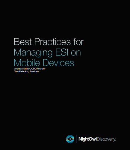 Best Practices for Managing ESI on Mobile Devices