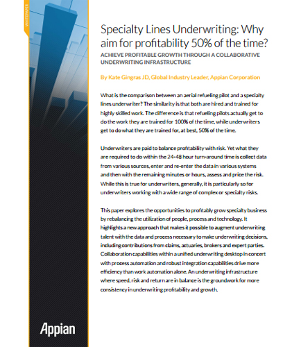 Specialty Lines Underwriting:Achieve Profitable Growth Through A Collaborative Underwriting Infrastructure