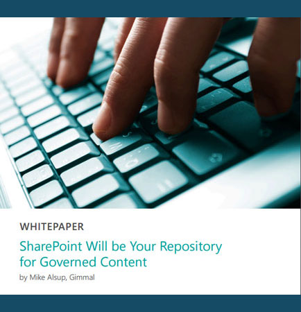 SharePoint Will be Your Repository for Governed Content