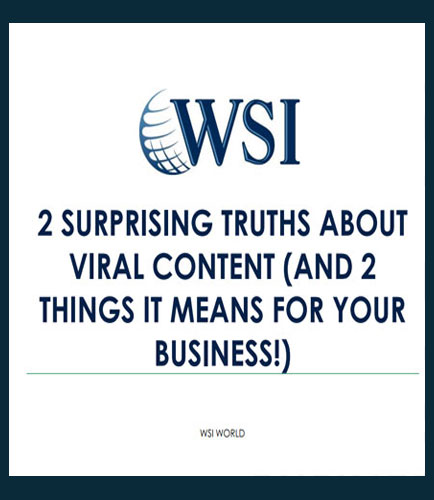 2 Surprising Truths About Viral Content (And 2 Things It Means For Your Business!)