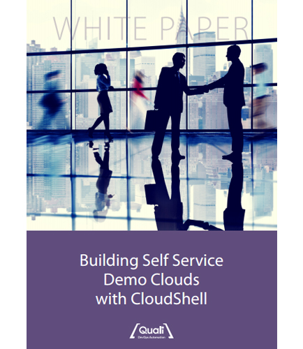 Building Self Service Demo Clouds with CloudShell