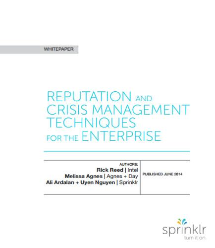 Reputation And Crisis Management Techniques For The Enterprise