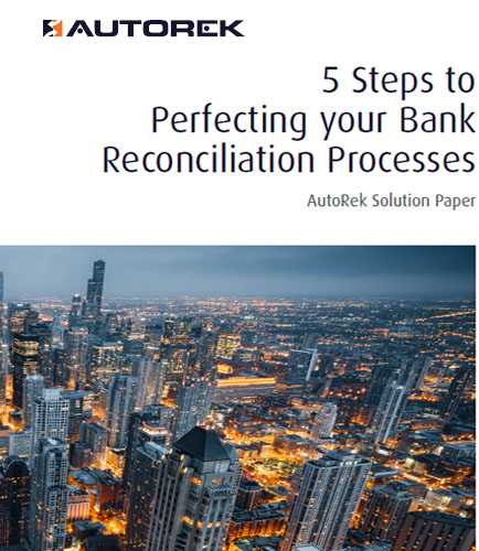 5 Steps to Perfecting your Bank Reconciliation Processes