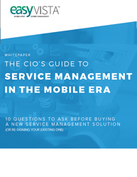 The CIO's Guide To Service Management In The Mobile Era