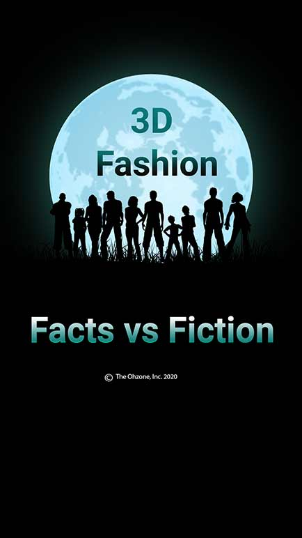 3D Fashion Myths: Facts vs. Fiction