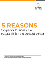 5 Reasons Skype for Business Is a Natural Fit for the Contact Center