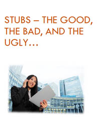 Stubs :The Good, the Bad And the Ugly