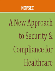 A New Approach to Security & Compliance for Healthcare