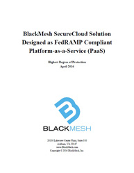 BlackMesh Secure Cloud Solution Designed as FedRAMP Compliant Platform-as-a-Service (PaaS)