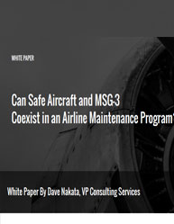 Can Safe Aircraft and MSG-3 Coexist in an Airline Maintenance Program?