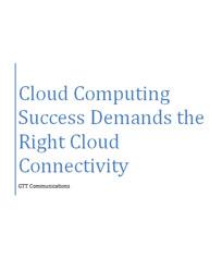 Cloud Computing Success Demands the Right Cloud Connectivity