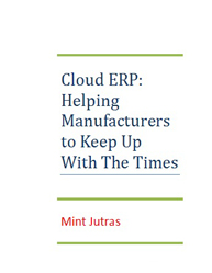 Cloud ERP: Helping Manufactures Keep up with the Times