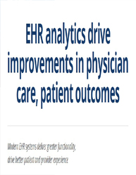 EHR Analytics Drive Improvements in Physician Care, Patient Outcomes