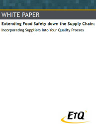 Extending Food Safety Down the Supply Chain:Incorporating Suppliers Into Your Quality Process