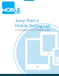 Mobile Labs:Jump Start a Mobile Testing Lab