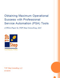 Obtaining Maximum Operational Success with Professional Service Automation (PSA) Tools