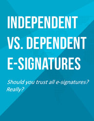 SIGNiX: Independent vs. Dependent E-Signatures