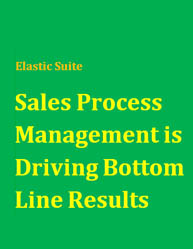 Sales Process Management is Driving Bottom Line Results