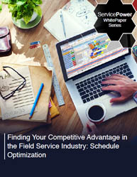 Finding Your Competitive Advantage In The Field Service Industry with Optimized Scheduling