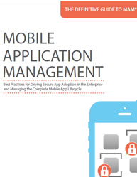 The Definitive Guide to Mobile Application Management