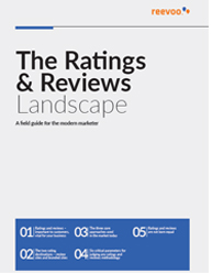 The Ratings & Reviews Landscape : A Field Guide for The Modern Marketer
