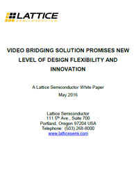 Video Bridging Solution Promises New Level of Design Flexibility and Innovation
