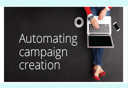 Automating campaign creation