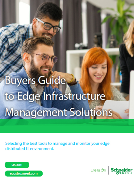Buyers Guide to Edge Infrastructure Management Solutions