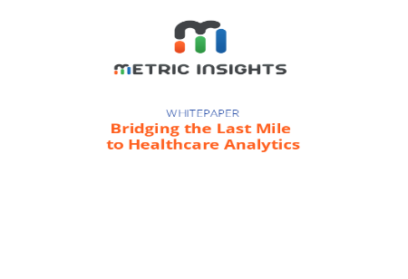 Bridging the Last Mile to Healthcare Analytics