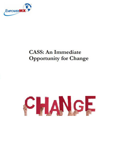 CASS:An Immediate Opportunity for Change