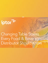 Changing Table Stakes Every Food & Beverage Distributor Should Know