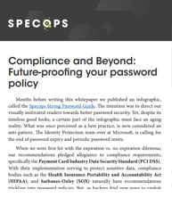 Compliance and Beyond: Future-proofing your password policy
