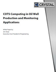 COTS Computing in Oil Well Production and Monitoring Applications