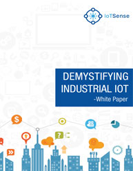 Demystifying Industrial IoT