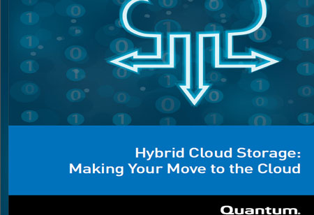Hybrid Cloud Storage: Making Your Move to the Cloud
