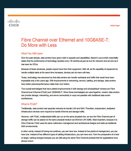 Fibre Channel over Ethernet and 10GBASE-T: Do More with Less