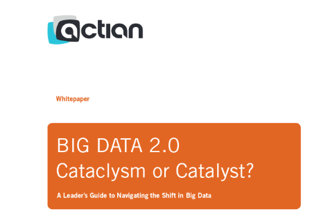 BIG DATA 2.0 - Cataclysm or Catalyst?
