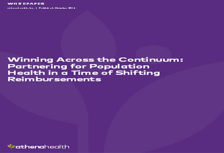 Winning Across the Continuum: Partnering for Population Health in a Time of Shifting Reimbursements
