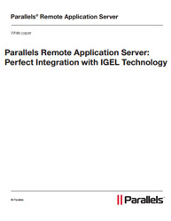 Parallels Remote Application Server: Perfect Integration with IGEL Technology