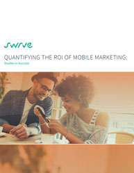 Quantifying The ROI Of Mobile Marketing