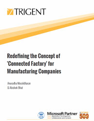 Redefining the Concept of Connected Factory for Manufacturing Companies